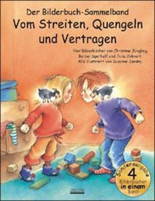 Bilderbuch Sammelband Vom Streiten, Quengeln und Vertragen.